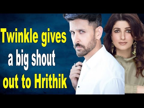 Twinkle Khanna gives a big shout out to Hrithik Roshan Heres why