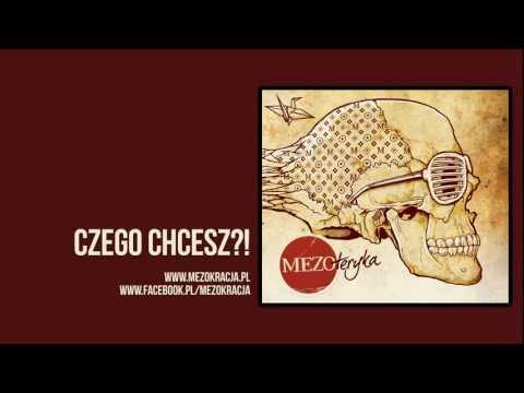 Tekst piosenki Mezo - Czego chcesz po polsku