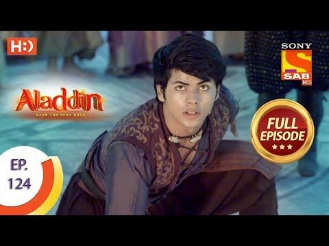 Aladdin - Ep 124 - Full Episode - 5th February, 2019
