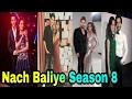 Final List of Nach Baliye Season 8 Contestants & Judges Video of 2017