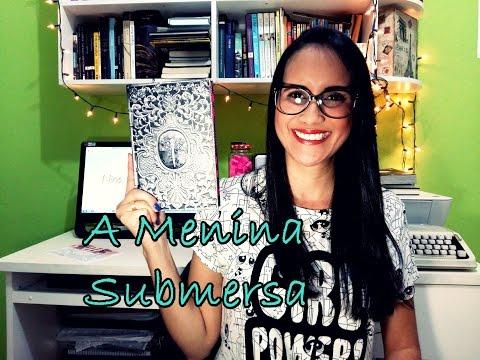 A Menina Submersa, de Caitlín R. Kiernan
