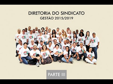 Diretoria do Sindicato gestão 2015-2019 parte 3
