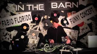 Fabio Florido - Live @ In The Barn 2014