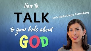 How to Talk to Your Kids About God