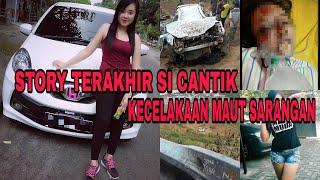 Video Story terakir rindu puspita sebelum Kecelakaan sarangan magetan MP3, 3GP, MP4, WEBM, AVI, FLV Oktober 2018