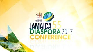 Jamaica 55 Diaspora Conference 2017 Live from the Jamaica Conference Center in Downtown, Kingston, Jamaica. Day TWO.