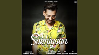 Video Sakhiyaan MP3, 3GP, MP4, WEBM, AVI, FLV Juli 2019
