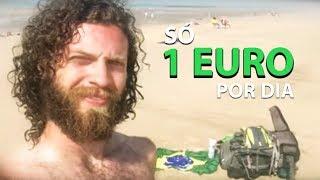 Fugi de um circo explorador! VIAJANDO COM 1 EURO POR DIA - parte 1
