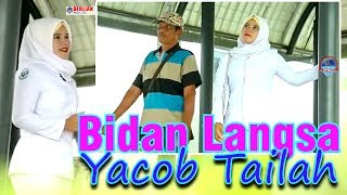 Video YACOB TAILAH - BIDAN LANGSA OFFICIAL MP3, 3GP, MP4, WEBM, AVI, FLV Juni 2019