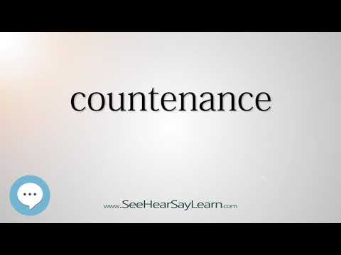 countenance - Smart & Obscure English Words Defined 🗣🔊
