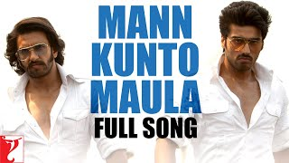 Nonton Mann Kunto Maula   Full Song   Gunday   Ranveer Singh   Arjun Kapoor   Shadab Faridi   Altamash Film Subtitle Indonesia Streaming Movie Download