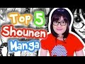 My Top 5 Favourite Shounen & Seinen Manga