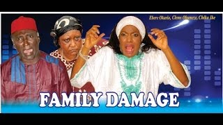 Family Damage Nigerian Movie [Part 1]
