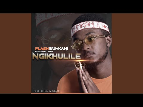 Ngikhulile (feat. August Child)