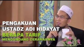 Video Pengakuan Ustadz Adi Hidayat Berapa TARIF Mengundang Ceramahnya MP3, 3GP, MP4, WEBM, AVI, FLV Oktober 2018