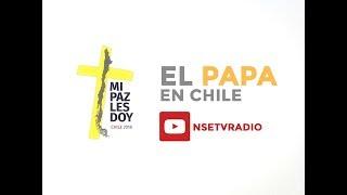 Día 15 LLegada del Papa a Santiago de Chile