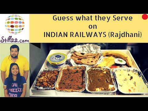 Food served on Indian Trains | Indian Railways | Pantry Food Service | Duronto Rajdhani