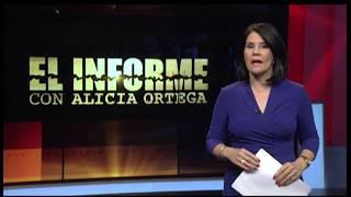 El Informe con Alicia Ortega, Martes 03 de Abril 2018