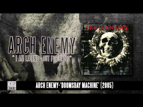 ARCH ENEMY - I Am Legend (Out For Blood)(Album Track)