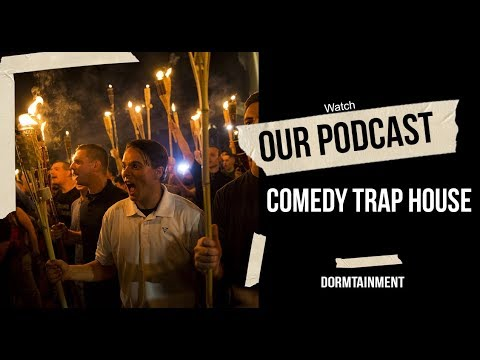 Comedy Trap House Podcast- Charlottesville, Rome's Naked Pic, Beyonce