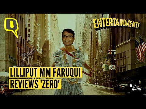 Lilliput MM Faruqui Reviews SRK's Zero