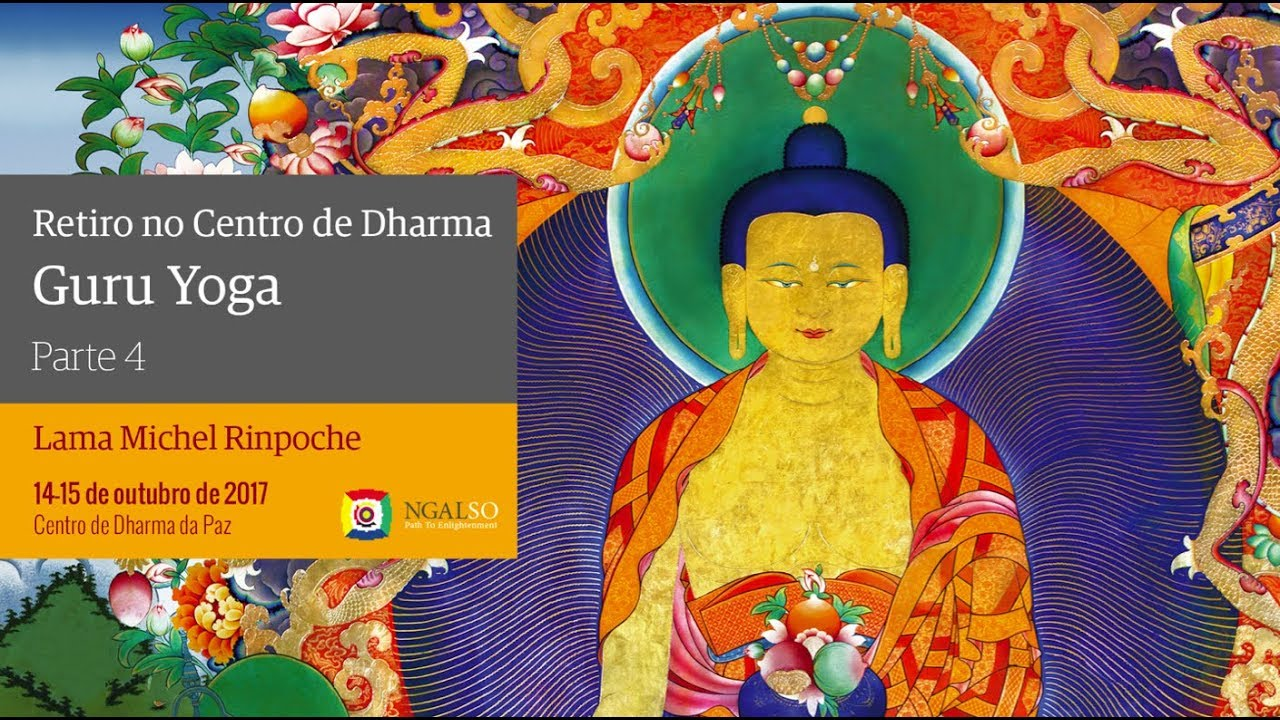 Retiro no Centro de Dharma   Guru Yoga   Parte 4