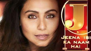 Video Hichki Movie Actress Rani Mukerji | Jeena Isi Ka Naam Hai | Hindi TV Biopic Show | Zee TV MP3, 3GP, MP4, WEBM, AVI, FLV Agustus 2018