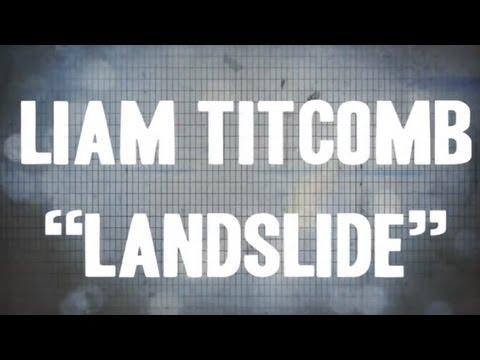 Tekst piosenki Liam Titcomb - Landslide po polsku
