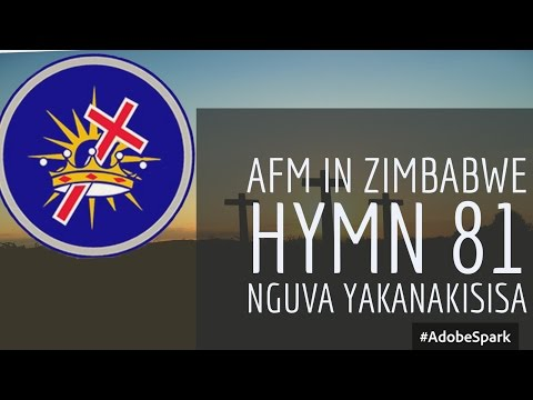 AFM in Zimbabwe hymn 81 (Nguva Yakanakisisa)