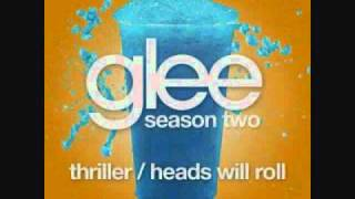 Video Thriller / Heads Will Roll (Glee Cast Version) - Lyrics MP3, 3GP, MP4, WEBM, AVI, FLV Oktober 2018
