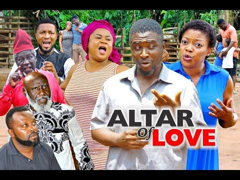 ALTAR OF LOVE SEASON 6 - (New Movie) ONNY MICHAEL 2020 Latest Nigerian Nollywood Movie