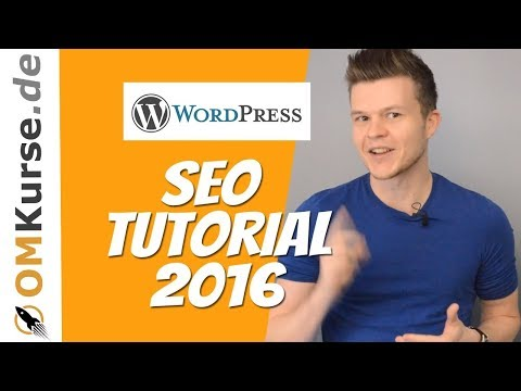 Wordpress SEO Optimierung Tutorial 2016 mit Yoast Plugi ...