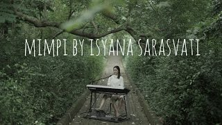 Mimpi by Isyana Sarasvati - Electone Version Video