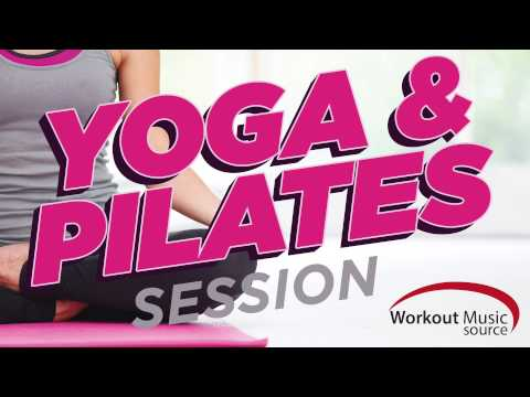 Workout Music Source // Yoga and Pilates Session (100 BPM)