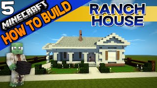 Minecraft | Ranch House | How to Build | E05