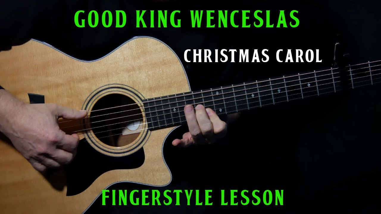 """how to play """"Good King Wenceslas"""" on guitar 