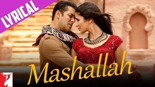 Lyrical: Mashallah Full Song with Lyrics | Ek Tha Tiger | Salman Khan | Katrina Kaif | Kausar Munir