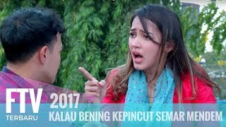 Video FTV Hardi Fadhillah & Melayu Nicole | Kalau Bening Kepincut Semar Mendem MP3, 3GP, MP4, WEBM, AVI, FLV Oktober 2018