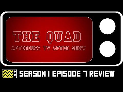 The Quad Season 1 Episode 7 Review & After Show | AfterBuzz TV