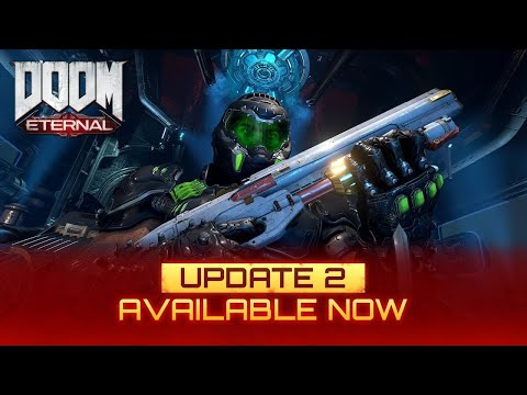 DOOM Eternal: Update 2   Official Launch Trailer (2020)