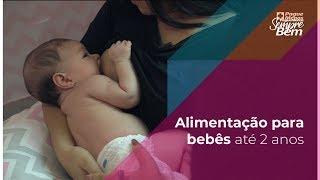 Alimentação para bebês até 2 anos