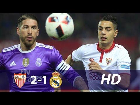 Sevilla vs Real Madrid 2-1 All Goals & Extended   15 Jan 2017