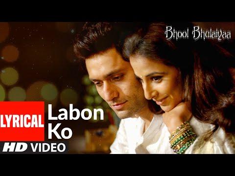 Lyrical: Labon Ko | Bhool Bhulaiyaa | Pritam | K.K.| Akshay Kumar, Shiney Ahuja, Vidya Balan