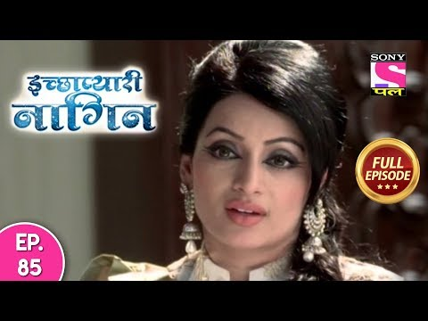 Icchapyaari Naagin - Full Episode 85 - 9th October, 2018