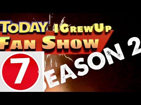 TodayIGrewUP FAN SHOW Season 2 Ep. 7 (Random Week)