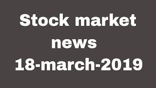 Stock market news in hindi #18mar2019 , j&k bank, ashoka buildcon, spml  infra, dhfl 🔥🔥🔥