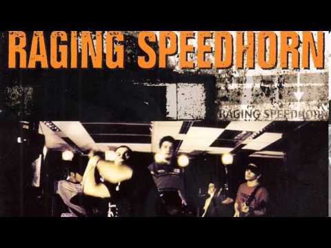 RAGING SPEEDHORN - HIGH WHORE
