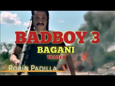 BAD BOY 3 TRAILER   ROBIN PADILLA