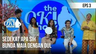 Video THE OK SHOW - Sedekat Apa Sih Bunda Maia Dengan Dul [5 Desember 2018] MP3, 3GP, MP4, WEBM, AVI, FLV Februari 2019
