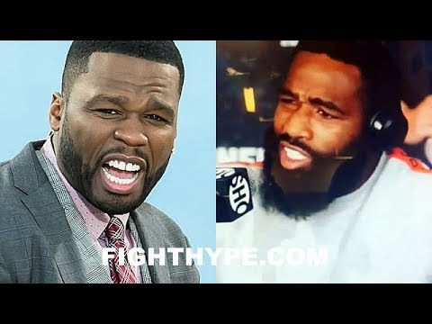 50 CENT FIRED UP AFTER ADRIEN BRONER'S OUTBURST; WARNS HIM NOT TO LOSE AFTER BETTING ON HIM